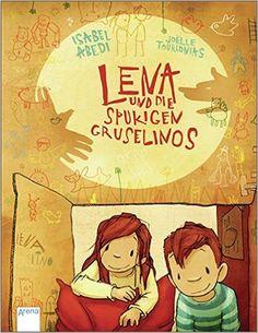 Lena und die spukigen Gruselinos: Amazon.de: Isabel Abedi, Joelle Tourlonias: Bücher