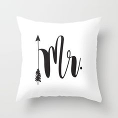 Mr script arrow engaged married Mr & Mrs Throw Pillow Bed Pillow