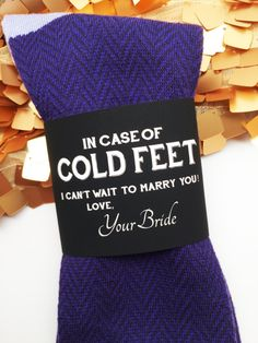 "Black Socks Label ""In Case of Cold Feet""- Bride's Gift to Groom"