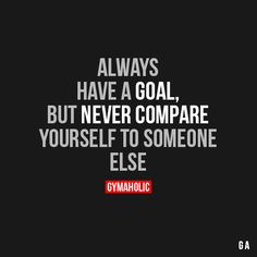 Always Have A Goal