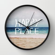 My Happy Place (Beach) Wall Clock by Leah Flores - $30.00