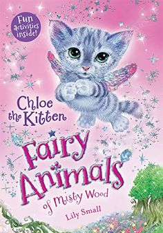 Chloe the Kitten (Fairy Animals of Misty Wood) by Lily Small http://www.amazon.com/dp/1627791418/ref=cm_sw_r_pi_dp_tBlswb1J9RGWT