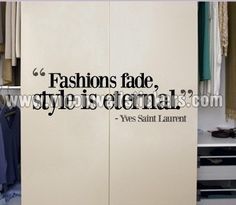 Fashions fade Style is eternal Sticker - Moon Wall Stickers