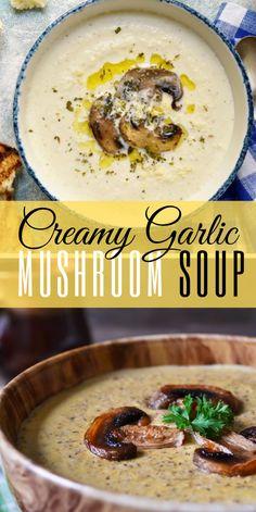 RECIPES Tasty & Delicious: Delicious Healthy Creamy Garlic Mushroom SoupYou can find Mushroom soup and more on our website.RECIPES Tasty & Delicious: Delicious He. Vegetarian Recipes, Cooking Recipes, Healthy Recipes, Easy Healthy Soup Recipes, Creamy Soup Recipes, Healthy Soups, Garlic Recipes, Mushroom Soup Recipes, Healthy Mushroom Soup