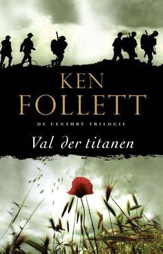 Recensie: Val der titanen, Ken Follett | Tips voor mooie boeken om te lezen #spannende #boeken #romans #lezen #recensies #literatuur