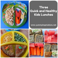 Yummy Inspirations: Three Quick and Healthy Kids Lunches