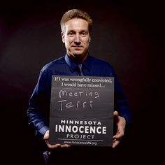 What would you have missed if you were wrongfully convicted?