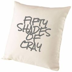 Fifty Shades Of Cray Cushion Cover