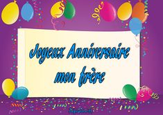 Joyeux Anniversaire mon frère Messages, Frame, Happy Birthday, Scrapbooking, Happy Birthday My Brother, Greeting Card, Cards, Handsome Quotes, Happy Aniversary