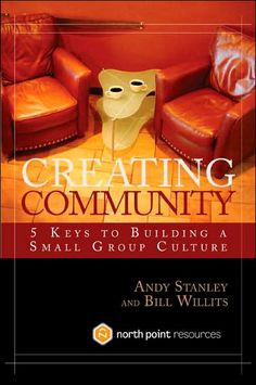 Book Review: Creating Community (@Andy Stanley and @BillWillits) | Jon Stolpe Stretched