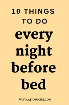 10 Things To Do Every Night Before Bed - Afam Uche Well-being ideas and inspiration for The Indie Practice Before Bed, Night Routine, Evening Routine, Bedtime Routine, Body Brushing, Self Care Activities, Good Habits, Healthy Habits, Healthy Food