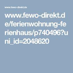 www.fewo-direkt.de/ferienwohnung-ferienhaus/p740496?uni_id=2048620