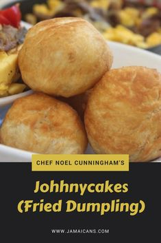 Chef Noel Cunningham Johhnycakes (Fried Dumpling) - Jamaicans.com Jamaican Cuisine, Jamaican Dishes, Jamaican Recipes, Jamaican Fried Dumplings, Sweet Dumplings, Johnny Cakes Recipe, Dump Cake Recipes, Fry Dumpling Recipe, Jamaican Breakfast
