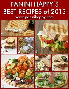Panini Happy's Best Recipes of 2013 -- get the most out of your panini press!