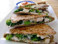 Clean Eating Broccoli And Chicken Quesadilla.