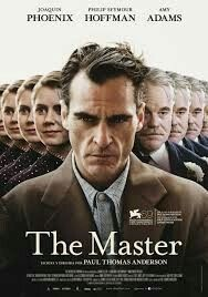 The Master (2012) American psychological drama film written, directed, and co-produced by Paul Thomas Anderson and starring Joaquin Phoenix, Philip Seymour Hoffman, and Amy Adams.