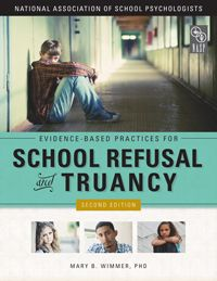"""""""Evidence-Based Practices for School Refusal and Truancy"""" Member price: $36"""