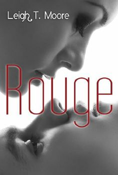 Rouge by Leigh Talbert Moore, http://www.amazon.com/gp/product/B00A5FF1ZO/ref=cm_sw_r_pi_alp_Y0tcrb08YJQK8