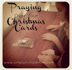 What to do with all of those Christmas cards? Even after Christmas, don't throw them away…Save them and use them to pray for one family each day. Select one each day as the family you will pray for!