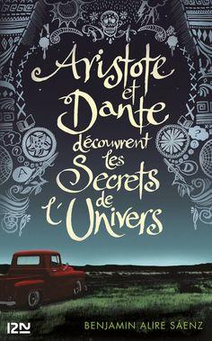 Aristote et Dante découvrent les secrets de lunivers