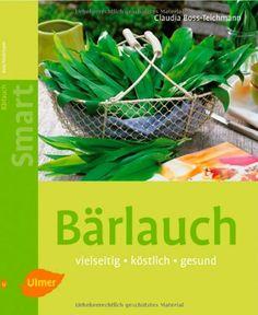 Bärlauch-Erntezeit: Wissenswertes rund um den Waldknoblauch