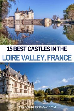 The Best Castles in the Loire Valley + Tips for Visiting   Loire Valley castles   Loire Valley Chateaux   Things to do in the Loire Valley   Where to stay in the Loire Valley   Loire Valley castle tours #Loire #France #castles #travelblissnow Europe Travel Tips, Travel Guides, Travel Destinations, Travel Articles, Travel Goals, Visit France, Paris Hotels, France Travel, Cool Places To Visit