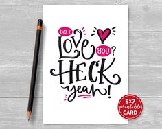 Printable Card - Do I Love You? - Valentines, Anniversary Card or Love You Card - includes Printable Envelope Template Printable Cards, Printables, Say I Love You, My Love, Anniversary Cards, Card Sizes, Your Cards, Birthday Cards, Valentines