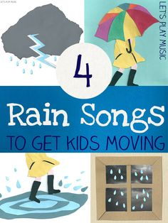 4 Rain Rhymes to Get Kids Moving - have fun in the rain and learn about rhythm too! Put these with the weather activities and cloud science projects Preschool Weather, Weather Crafts, Preschool Music, Preschool Classroom, Spring Preschool Songs, Kindergarten Songs, Classroom Resources, Rainy Day Activities, Music Activities