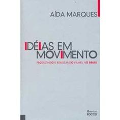 Idéias em Movimento - Alda Marques Livro. Leitura. Literatura. Book. To read. Literature.