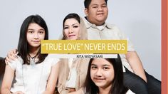 Rita Widyasari - True Love Never Ends