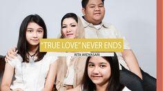 Rita Widyasari - True Love Never Ends