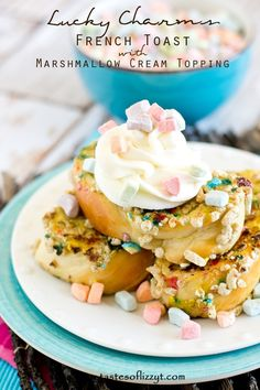 Lucky Charms French Toast >> by Tastes of Lizzy T's