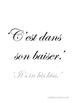 """♔ 'It's in his kiss.' The wife have that and then the husband has """"it's in her smile"""""""