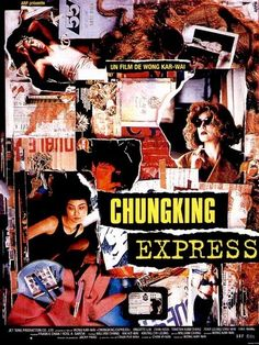 Chungking Express, Director Won Kar Wai (Hong Kong). This (these!) story is about two cops that fall in love in Hong Kong.