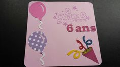 Carte anniversaire 6 ans scrap - birthday card