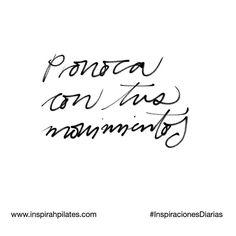 Provoca con tus movimientos.  #InspirahcionesDiarias por @CandiaRaquel  Inspirah mueve y crea la realidad que deseas vivir en:  http://ift.tt/1LPkaRs