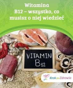 """Witamina B12 - wszystko, co musisz o niej wiedzieć   Witamina B12, zwala też kobalaminą lub """"czerwoną witaminą"""", jest niezbędna do prawidłowego funkcjonowania organizmu. Dowiedz się o niej więcej! Vitamine B12, Beef, Food, Diets, Meat, Meal, Essen, Steaks, Steak"""