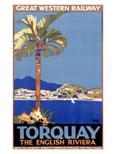 poster Torquay via the Great Western Railway by William A. British Travel, British Seaside, Devon And Cornwall, Devon Uk, Railway Posters, Great Western, England, Vintage Travel Posters, Illustrations