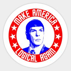 Make America Logical Again, with Spock Best Picture For Trump Humor shirts For Your Taste You are looking for something, and it is going to tell you exactly what you are looking for, and you didn't fi Star Trek Enterprise, Star Trek Voyager, Star Trek Tos, Star Wars, Leonard Nimoy, Wallpaper Star Trek, Star Trek Party, Star Trek Characters, Star Trek Universe