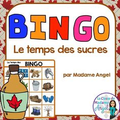 C'est le temps des sucres! Take your French students on a visit to the sugar shack and explore the vocabulary with this fun Bingo game!
