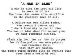 A Man in Blue Cop Dog, Police Quotes, Police Wife Life, Houston Police, My Dad My Hero, Great Love, Law Enforcement, Cops, Badge