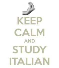 keep calm & study Italian