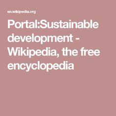 Portal:Sustainable development - Wikipedia, the free encyclopedia