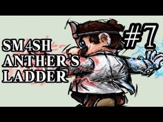low tier pain high tier gains sm4sh anther s ladder episode 2
