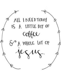 Coffee + Jesus