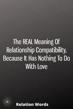 The REAL Meaning Of Relationship Compatibility, Because It Has Nothing To Do With Love quotes quotes broken quotes cute quotes love quotes struggling Zodiac Signs Relationships, Good Relationship Quotes, Quotes About Love And Relationships, Successful Relationships, Broken Relationships, Zodiac Mind, Zodiac Facts, Relationship Compatibility, Romantic Gestures