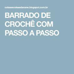 BARRADO DE CROCHÊ COM PASSO A PASSO
