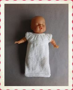 once I started to write the instructions for angel baby burial gowns . I really had to add this . hope you like it - the Lazy Daisy Angel Gown. Lazy Daisy Angel Gown Lazy Daisy An Knitting Dolls Clothes, Baby Doll Clothes, Doll Clothes Patterns, Baby Dolls, Preemie Clothes, Doll Patterns, Preemie Babies, Premature Baby, Preemies