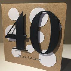 Items similar to Age 40 birthday card. on Etsy - Schöne Woche Sprüche Diy 40th Birthday Card, Cricut Birthday Cards, Cool Birthday Cards, Birthday Cards For Women, Bday Cards, Handmade Birthday Cards, Birthday Design, Handmade Cards, Happy Birthday