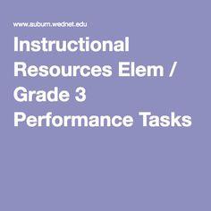Instructional Resources Elem / Grade 3 Performance Tasks